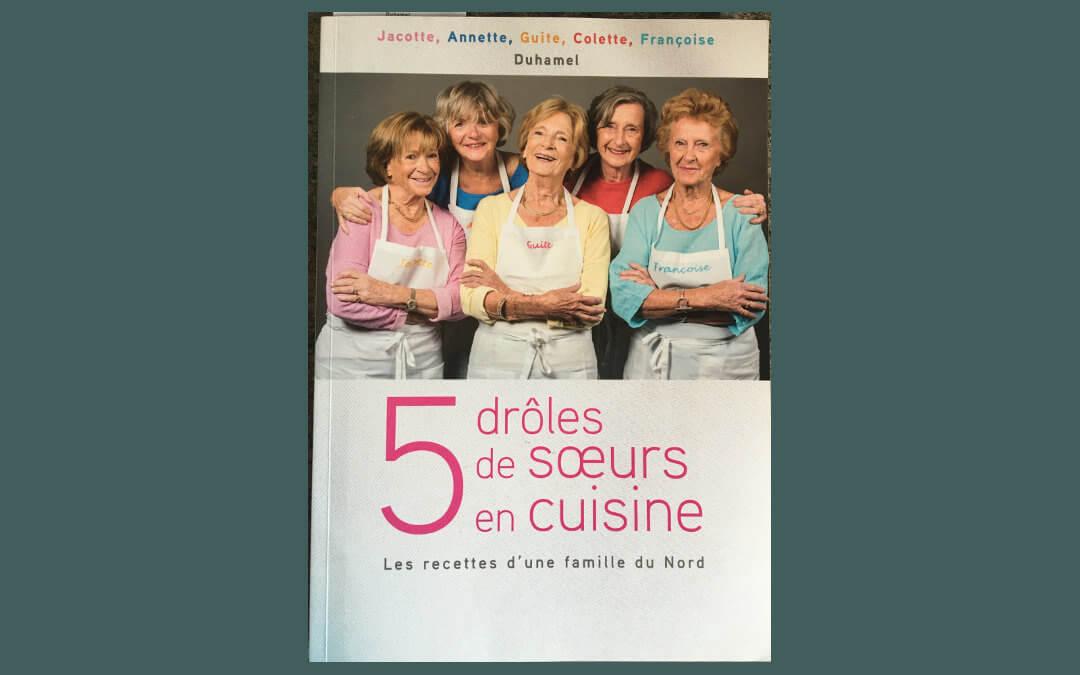 Livre de cuisine des soeurs Duhamel
